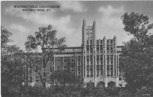 Waverly Hills in its prime